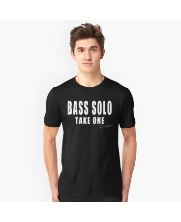 Bass Solo Take One Unisex T-Shirt